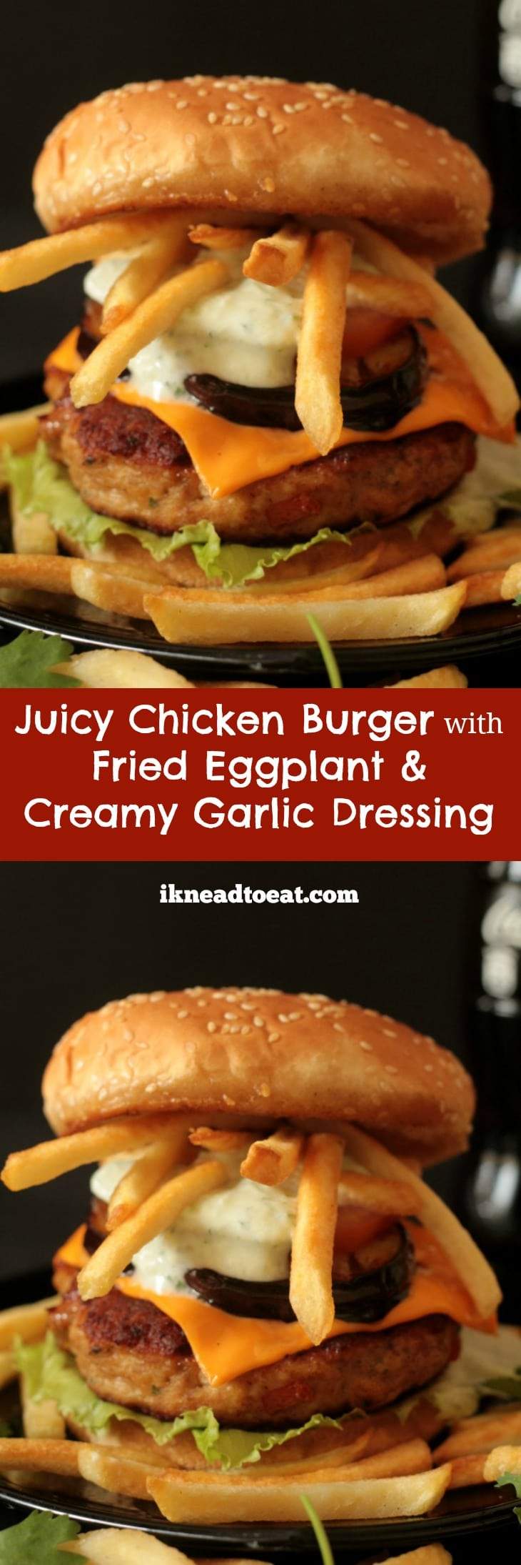 Juicy Chicken Burger with Fried Eggplant & Creamy Garlic Dressing
