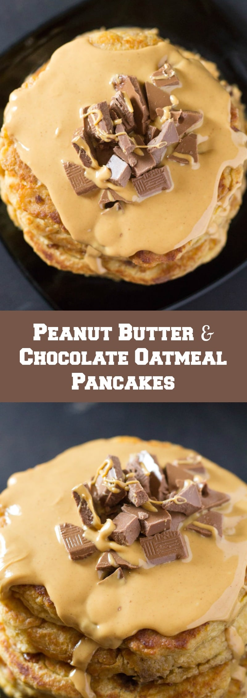 Peanut Butter & Chocolate Chunk Oatmeal Pancakes